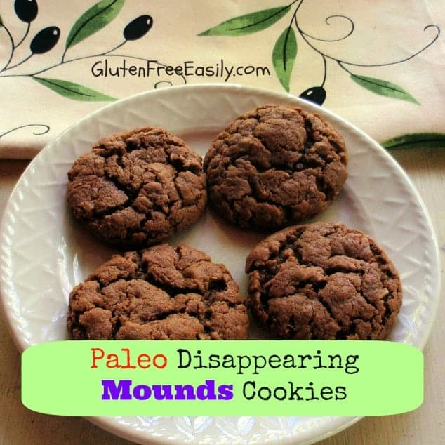 Gluten-free Disappearing Mounds Cookies. Made from shredded coconut plus almond butter and cocoa, resulting in an outstanding, but disappearing cookie! Paleo and flourless, too. [from GlutenFreeEasily.com]