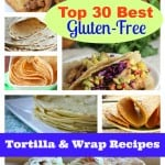 Skip the packaged gf tortillas and wraps. They can't compare to the best gluten-free tortilla recipes and the best gluten-free wrap recipes! You'll be so surprised at how easy these can be to make and how few ingredients are used. Recipes that will suit everyone, too! (photo)