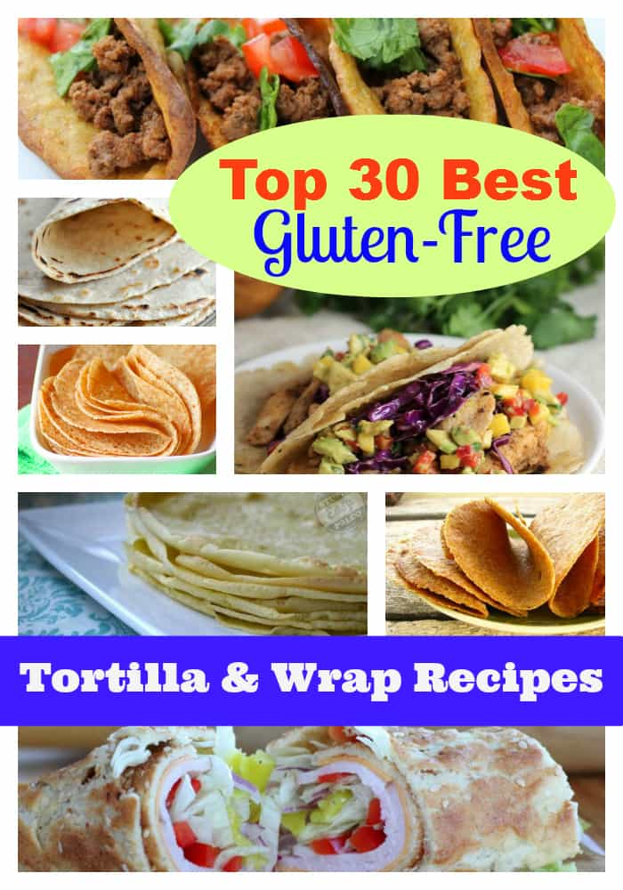 Top 30 Best Gluten-Free Tortilla and Wrap Recipes. Skip the packaged gf tortillas and wraps. Really. They can't compare to the best gluten-free tortilla recipes and the best gluten-free wrap recipes! [featured on GlutenFreeEasily.com]