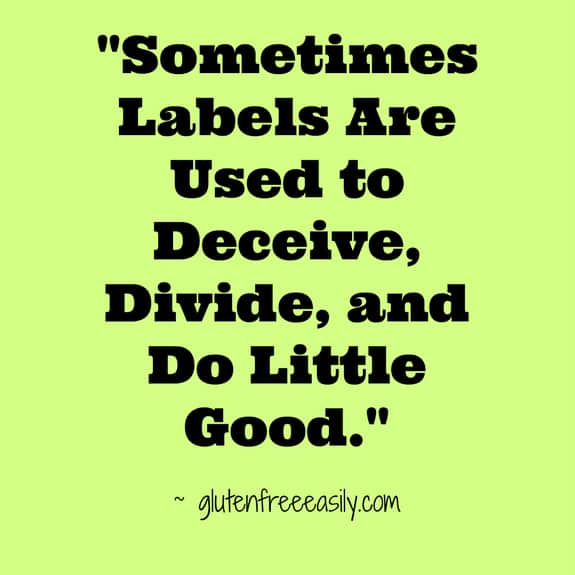 Labels Deceive Divide Do Little Good