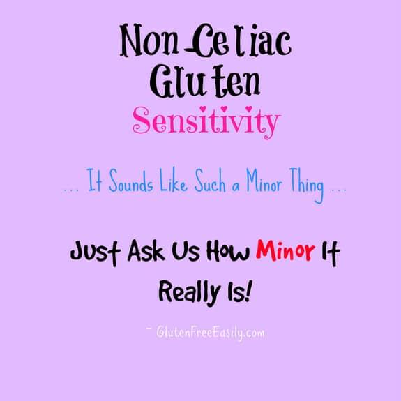 Non-Celiac Gluten Sensitivity Not Benign