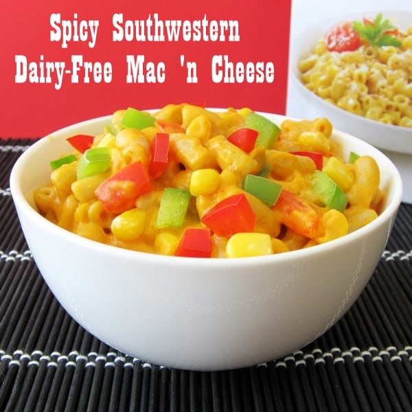 Spicy-Southwestern-Dairy-Free-Gluten-Free-Cheesy-Mac-Go-Dairy-Free