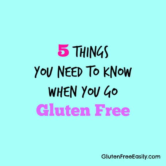5 Things You Need to Know When You Go Gluten Free GFE