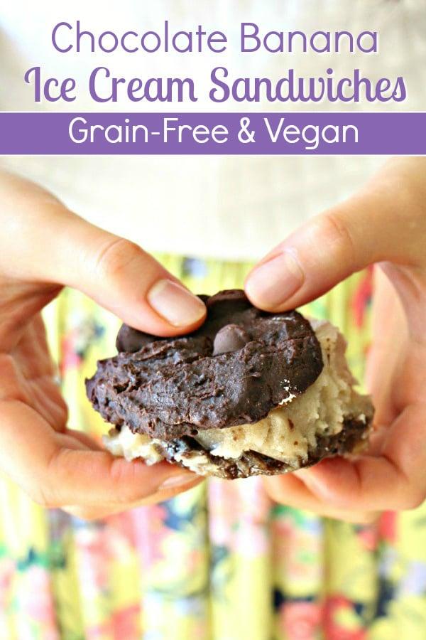 Grain-Free and Vegan Chocolate Banana Ice Cream Sandwiches