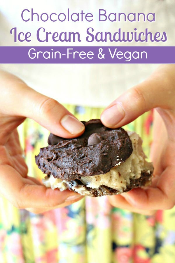 Grain-Free and Vegan Chocolate Banana Ice Cream Sandwiches