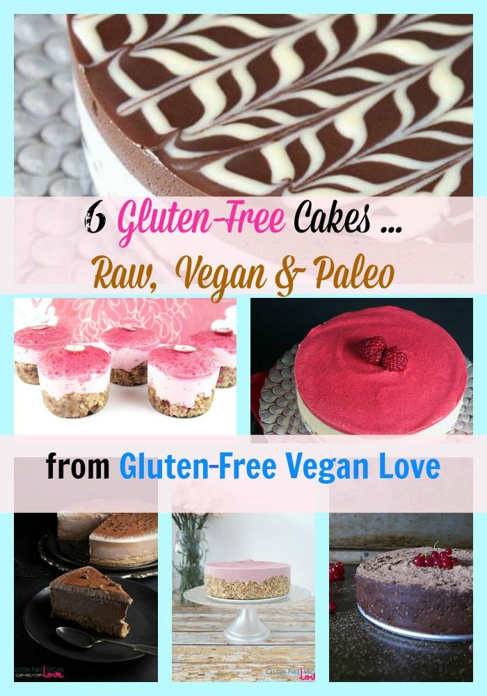 Gluten Free Vegan Love Cakes Collage Gluten-Free Raw Vegan Paleo Cakes