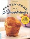 Gluten Free on a Shoestring Nicole Hunn