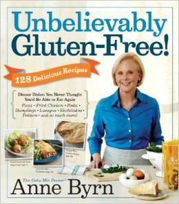 Unbelievably Gluten Free Anne Byrn