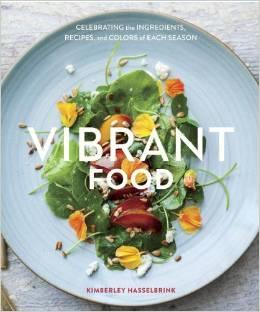 Vibrant Food Kimberley Hasselbrink