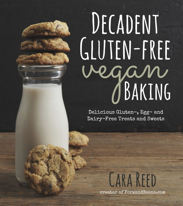 Decadent Gluten-Free Vegan Baking Cover Cara Reed