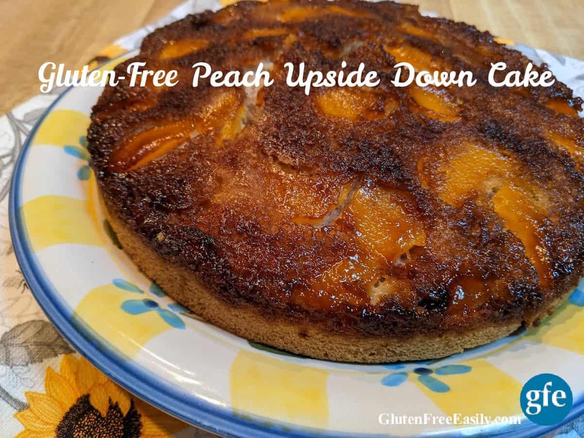 Gluten-Free Peach Upside Down Cake