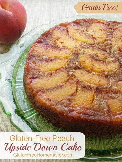 Grain-Free Peach Upside Down Cake Gluten-Free Homemaker