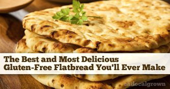 Best and Most Delicious Gluten-Free Flatbread from Eat Local Grown