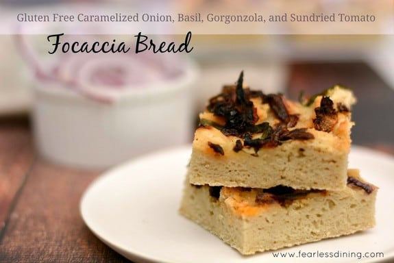 Gluten-Free Caramelized Onion Basil Gorgonzola Sundried Tomato Focaccia-Bread-Fearless-Dining