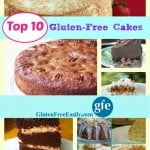 Which one will you pick?! Top 10 Gluten-Free Cakes Featured on Gluten Free Easily