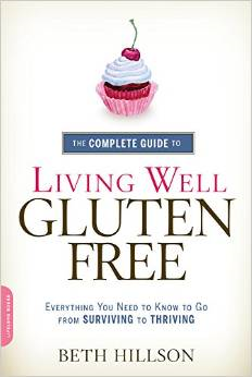 Complete Guide to Living Well Gluten Free Beth Hillson