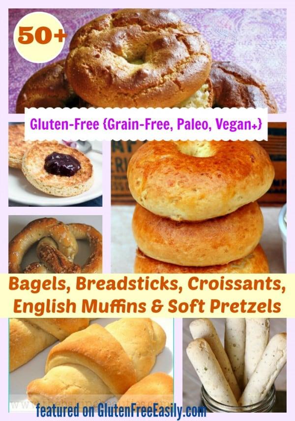 Gluten-Free Dairy-Free Egg-Free Vegan Paleo Bagels Breadsticks Croissants Soft Pretzels Gluten Free Easily