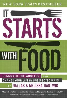 It Starts with Food Whole 30 Book Dallas and Melissa Hartwig