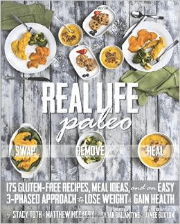 Real Life Paleo Stacy Toth Matthew McCarry