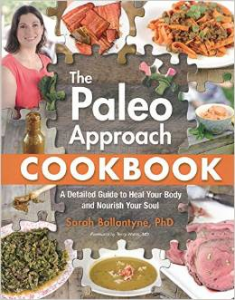 The Paleo Approach Cookbook Sarah Ballantyne