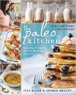 the paleo kitchen juli bauer george bryant