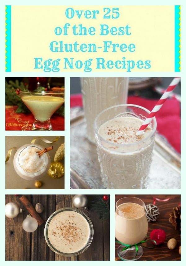 Gluten-Free Egg Nog Recipe Collage Gluten Free Easily