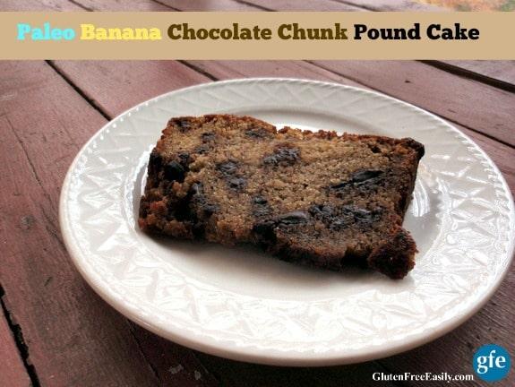 Paleo Gluten-Free Dairy Free Banana Chocolate Chunk Pound Cake Gluten Free Easily