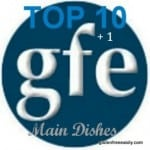 Top GFE Main Dish Recipes from Last Year and a Bonus Five
