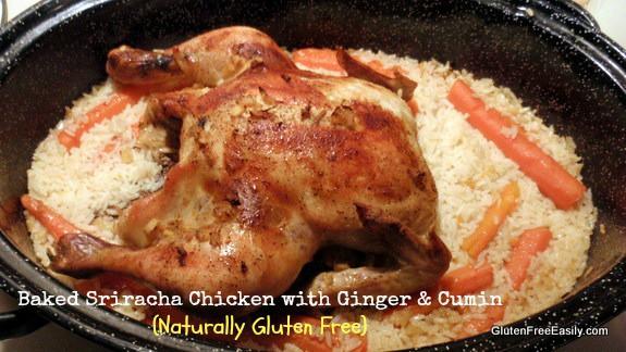 Baked Sriracha Ginger Cumin Chicken Gluten Free Easily