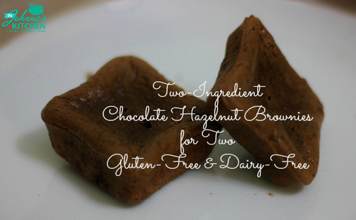 Gluten-Free Two-Ingredient Chocolate Hazelnut Brownies In Johnna's Kitchen