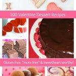 Over 100 phenomenal gluten-free Valentine's Day dessert recipes! There's definitely something here for every sweetheart on your list!