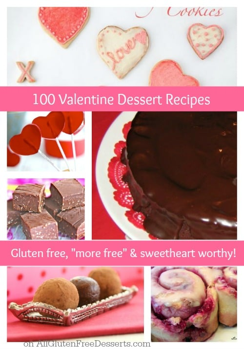 Over 100 LOVE-ly gluten-free Valentine's Day dessert recipes. Something for everyone for sure! [featured on GlutenFreeEasily.com]