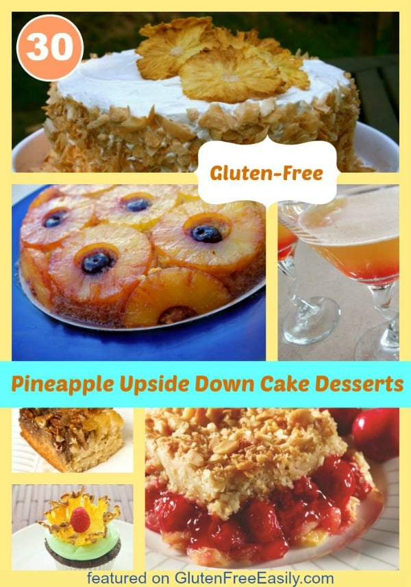 If you're a lover of Pineapple Upside Down Cake, you're in luck! Over 30 fantastic gluten-free Pineapple Upside Down Cake and other pineapple dessert recipes! Even a Pineapple Upside Down Martini!