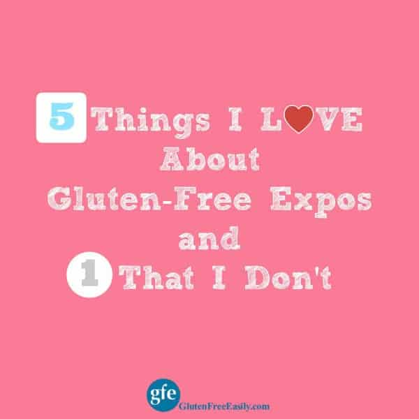 5 Things I Love About Gluten-Free Expos (and One Exception)