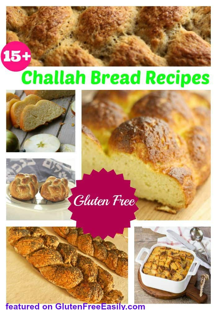Delicious Gluten-Free Challah Bread Recipes of Every Description--Grain Free, Egg Free, Vegan, and More