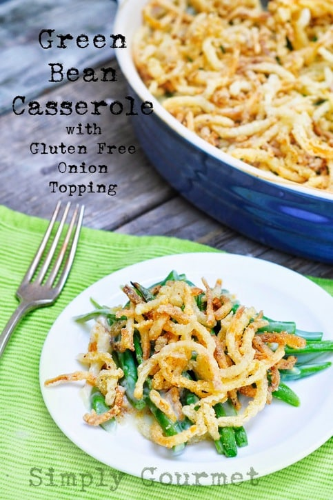 Green Bean Casserole Topped with Onion Straws (Gluten Free)