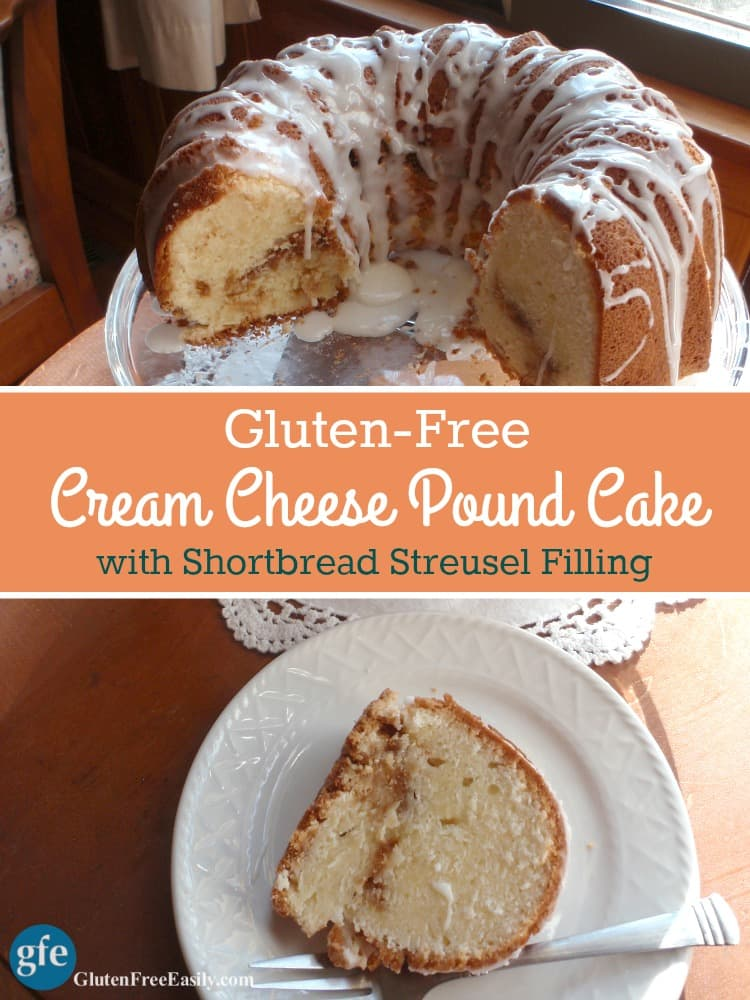 Gluten-Free Cream Cheese Pound Cake with Shortbread Streusel Filling. If those words make your mouth water, know that this cake is even better than it sounds! Or even looks, and it looks fabulous, right? [from GlutenFreeEasily.com] (photo)
