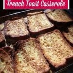 French Toast Casserole. Just as easy to make and as delicious as ever, but gluten free!