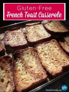 This gluten-free Overnight French Toast Casserole is just as easy to make and as delicious as the gluten-full version. Family and guests love it. [from GlutenFreeEasily.com]