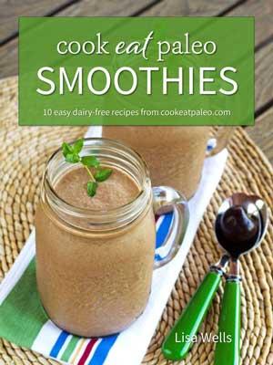 Cook Eat Paleo Smoothies Ebook