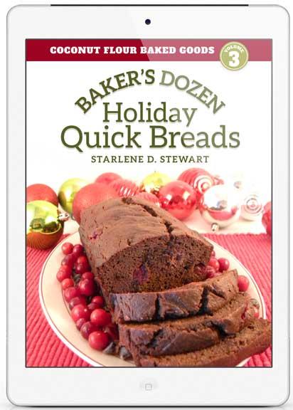 Gluten-Free Coconut Flour Baker's Dozen Holiday Quick Breads