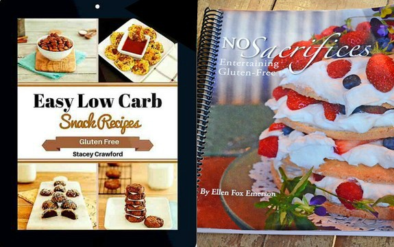 Easy Low-Carb Snack Recipes: Gluten-Free Ebook and No Sacrifices: Entertaining Gluten Free