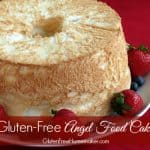 The Best Gluten-Free Angel Food Cake Recipes