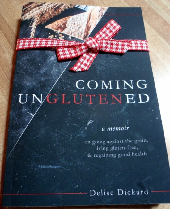 "A ""must read"" personal story! Coming UnGlutened: A Memoir on Going Against the Grain, Living Gluten-Free, & Regaining Good Health by Delise Dickard"