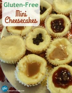 Mini Cheesecakes! Individual gluten-free cheesecakes that will make everyone happy because you leave them plain or top with an assortment of favorite toppings. From Gluten Free Easily. (photo)