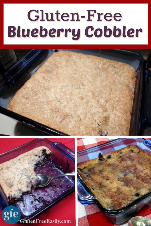 Gluten-Free Blueberry Cobbler. Super easy and delicious. [from GlutenFreeEasily.com] (photo)