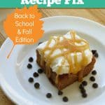 Back to School and Fall Recipes for Gluten-Free Recipe Fix