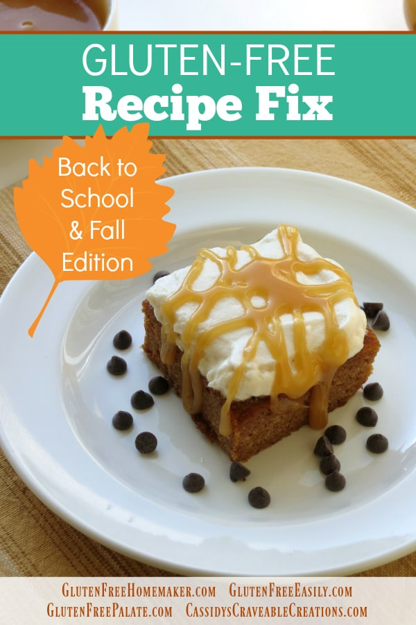Gluten-Free Back to School and Fall Recipes for Gluten-Free Recipe Fix. [featured on GlutenFreeEasily.com] (photo)