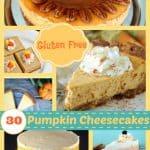 30+ Gluten-Free Pumpkin Cheesecake Recipes