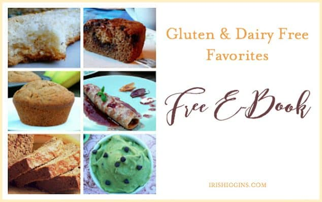 Gluten-Free and Dairy-Free Recipes Ebook from Iris Higgins